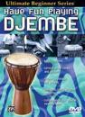 Have Fun Playing Djembe