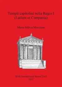 Templi capitolini nella Regio I (Latium et Campania)