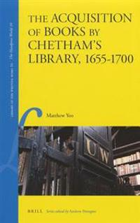 The Acquisition of Books by Chetham's Library, 1655-1700