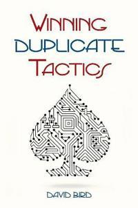Winning Duplicate Tactics