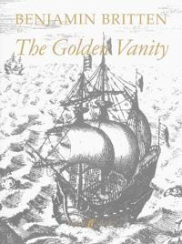 The Golden Vanity / Die Gold'ne Eitelkeit