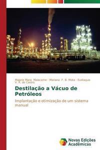 Destilacao a Vacuo de Petroleos