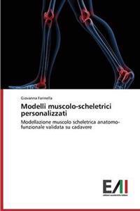Modelli Muscolo-Scheletrici Personalizzati