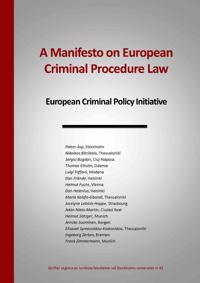 A manifesto on european criminal procedure law : european criminal policy initiative