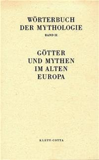 Götter und Mythen im Alten Europa