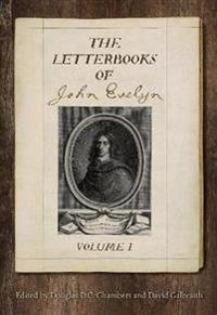 The Letterbooks of John Evelyn