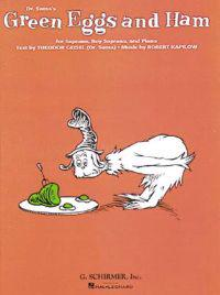 Green Eggs and Ham: For Soprano, Boy Soprano, and Piano