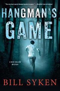 Hangman's Game: A Nick Gallow Mystery