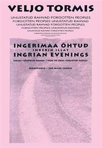 Ingrian Evenings: From the Series Forgotton Peoples