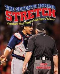 The Seventh Inning Stretch