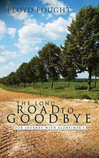 The Long Road to Goodbye