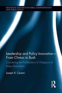 Leadership and Policy Innovation – from Clinton to Bush