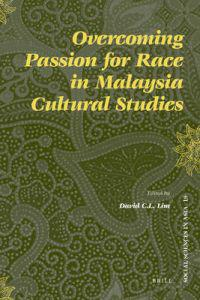 Overcoming Passion for Race in Malaysia Cultural Studies