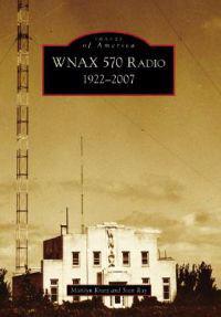 Wnax 570 Radio: 1922-2007