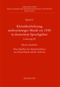 Klein berlieferung Mehrstimmiger Musik VOR 1550 in Deutschem Sprachgebiet, Lieferung IX