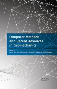 Computer Methods and Recent Advances in Geomechanics