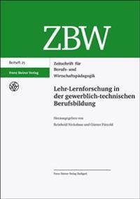 Lehr-Lernforschung in Der Gewerblich-Technischen Berufsbildung