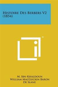 Histoire Des Berbers V2 (1854)