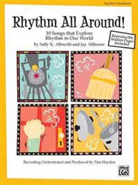 Rhythm All Around: 10 Rhythmic Songs for Singing and Learning (Soundtrax)