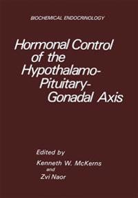 Hormonal Control of the Hypothalamo-Pituitary-Gonadal Axis