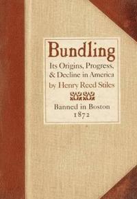 Bundling: Its Origin, Progress, and Decline in America