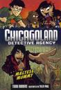 Chicagoland Book 2: The Maltese Mummy
