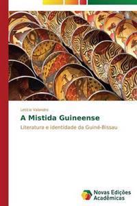 A Mistida Guineense