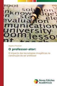 O Professor-Ator