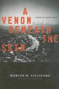 A Venom Beneath the Skin