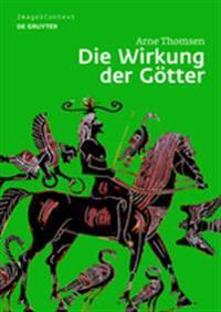 Die Wirkung Der Gotter: Bilder Mit Flugelfiguren Auf Griechischen Vasen Des 6. Und 5. Jahrhunderts V. Chr.