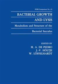 Bacterial Growth and Lysis