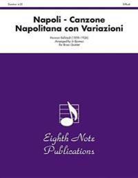 Napoli -- Canzone Napolitana Con Variazioni: Tuba Feature, Score & Parts