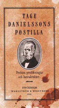 Tage Danielssons Postilla : 52 profana predikningar och betraktelser