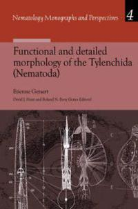Functional And Detailed Morphology of the Tylenchida Nematoda