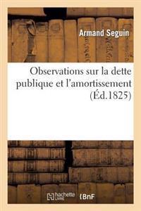 Observations Sur Le Rapport Fait Au Nom de la Commission de la Chambre Des D�put�s Charg�e