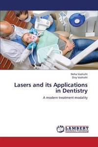Lasers and Its Applications in Dentistry