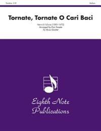 Tornate, Tornate O Cari Baci: Score & Parts