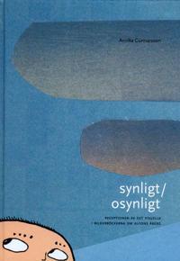 Synligt/osynligt : receptionen av det visuella i bilderböckerna om Alfons Åberg