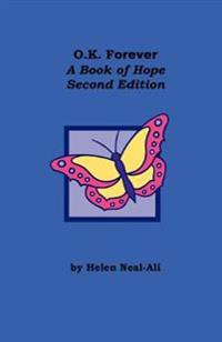 O.K Forever: A Book of Hope