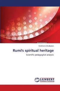 Rumi's Spiritual Heritage