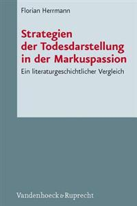Strategien der Todesdarstellung in der Markuspassion