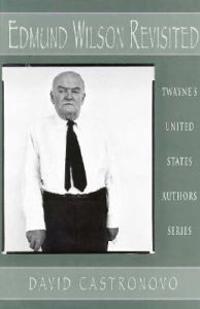 Edmund Wilson Revisited