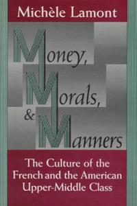 Money, Morals, and Manners