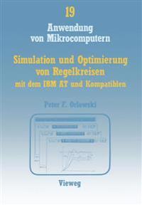 Simulation Und Optimierung Von Regelkreisen Mit Dem IBM at Und Kompatiblen