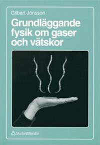 Grundläggande fysik om gaser och vätskor