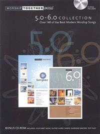 Worship Together Songbook 5.0-6.0: Over 140 of the Best Modern Worship Songs Book/CD-ROM Pack [With CD-ROM]