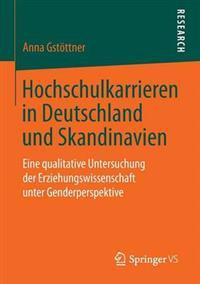Hochschulkarrieren in Deutschland Und Skandinavien