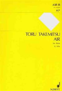 Toru Takemitsu: Air, Flute