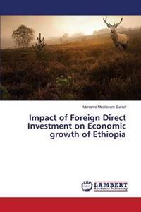Impact of Foreign Direct Investment on Economic Growth of Ethiopia