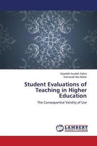 Student Evaluations of Teaching in Higher Education